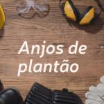 Anjos de plantão – Conheça como funciona a gestão de saúde e segurança no trabalho na D6 Empreendimentos